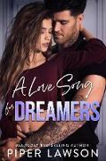 Cover-Bild zu A Love Song for Dreamers (Rivals, #3) (eBook) von Lawson, Piper