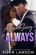 Cover-Bild zu A Love Song for Always (Rivals, #4) (eBook) von Lawson, Piper