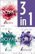 Cover-Bild zu Die Royals-Saga 4-6: - Royal Dream / Royal Kiss / Royal Forever (eBook) von Lee, Geneva