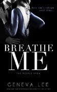 Cover-Bild zu Breathe Me (Royals Saga, #11) (eBook) von Lee, Geneva