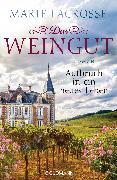 Cover-Bild zu Das Weingut. Aufbruch in ein neues Leben (eBook) von Lacrosse, Marie