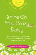 Cover-Bild zu Shine on You Crazy Daisy - Volume 2 (eBook) von Simmons, Trudy