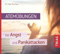 Cover-Bild zu Atemübungen bei Angst und Panikattacken von Kaul, Eva