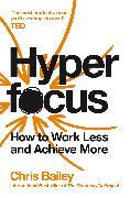 Hyperfocus von Bailey, Chris