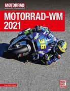 Cover-Bild zu Motorrad-WM 2021 von Seitz (Hrsg.), Uwe