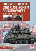 Cover-Bild zu Die Geschichte der russischen Panzerwaffe von Schunkow, Victor
