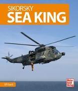 Cover-Bild zu Sikorsky Sea King von Kaack, Ulf