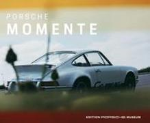 Cover-Bild zu Porsche Momente von Porsche Museum