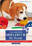 Das große Spielebuch für Hunde von Sondermann, Christina