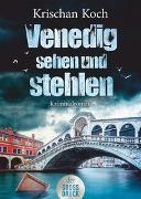 Cover-Bild zu Venedig sehen und stehlen von Koch, Krischan