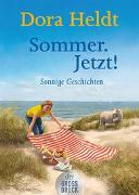 Cover-Bild zu Sommer. Jetzt! von Heldt, Dora