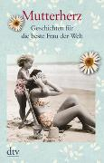 Cover-Bild zu Mutterherz von Adler, Karoline (Hrsg.)