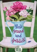 Cover-Bild zu Bleib gesund und fröhlich von Dick, Helga (Hrsg.)