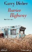 Cover-Bild zu Barrier Highway (eBook) von Disher, Garry