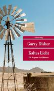 Cover-Bild zu Kaltes Licht von Disher, Garry