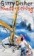 Cover-Bild zu Niederschlag (eBook) von Disher, Garry