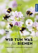Wir tun was für Bienen von Hemmer, Cornelis