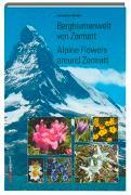 Bergblumenwelt von Zermatt von Steidle, Hanspeter