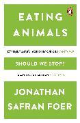 Cover-Bild zu Eating Animals von Safran Foer, Jonathan