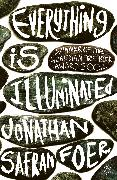 Cover-Bild zu Everything is Illuminated (eBook) von Safran Foer, Jonathan