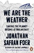 Cover-Bild zu We are the Weather (eBook) von Safran Foer, Jonathan
