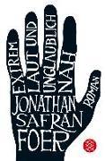 Cover-Bild zu Extrem laut und unglaublich nah von Foer, Jonathan Safran