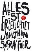 Cover-Bild zu Alles ist erleuchtet von Foer, Jonathan Safran