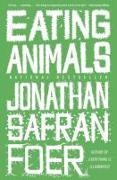 Cover-Bild zu Eating Animals von Foer, Jonathan Safran