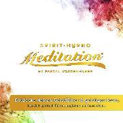 Cover-Bild zu Entdecke deinen Geistführer & geistiges Team, lass dich spirituell führen, begleiten und beschützen (Audio Download) von Voggenhuber, Pascal
