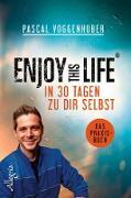 Cover-Bild zu Enjoy this Life - In 30 Tagen zu dir selbst (eBook) von Voggenhuber, Pascal