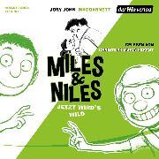 Cover-Bild zu Miles & Niles - Jetzt wird's wild (Audio Download) von John, Jory