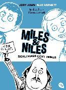 Cover-Bild zu Miles & Niles - Schlimmer geht immer (eBook) von John, Jory