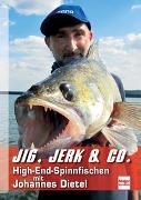Jig, Jerk & Co von Dietel, Johannes