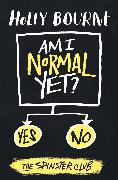 Cover-Bild zu Am I Normal Yet? (eBook) von Bourne, Holly