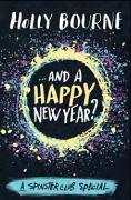 Cover-Bild zu And a Happy New Year? von Bourne, Holly