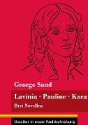 Cover-Bild zu Lavinia - Pauline - Kora von Sand, George