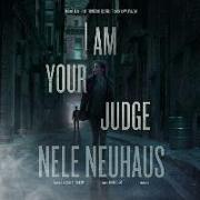 Cover-Bild zu I Am Your Judge von Neuhaus, Nele