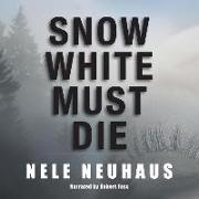 Cover-Bild zu Snow White Must Die von Neuhaus, Nele