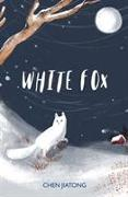 Cover-Bild zu White Fox von Jiatong, Chen