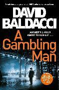 Cover-Bild zu A Gambling Man von Baldacci, David