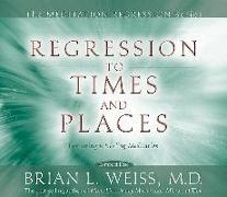 Cover-Bild zu Regression to Times and Places von Weiss, Brian