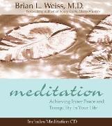 Cover-Bild zu Meditation (eBook) von Brian L. Weiss, M.D.