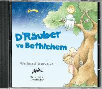 D'Räuber vo Bethlehem von Hottiger, Markus