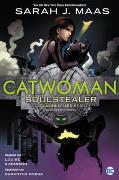 Cover-Bild zu Catwoman: Soulstealer - Gefährliches Spiel von Maas, Sarah J.