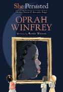 She Persisted: Oprah Winfrey (eBook) von Watson, Renée