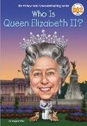 Who Is Queen Elizabeth II? (eBook) von Stine, Megan