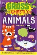 Gross and Ghastly: Animals (eBook) von Payne, Kev
