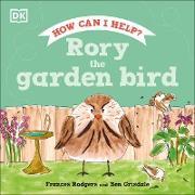 Rory the Garden Bird (eBook) von Rodgers, Frances