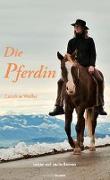 Die Pferdin von Wolfer, Caroline