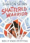 Cover-Bild zu Shinn, Sharon: Shattered Warrior